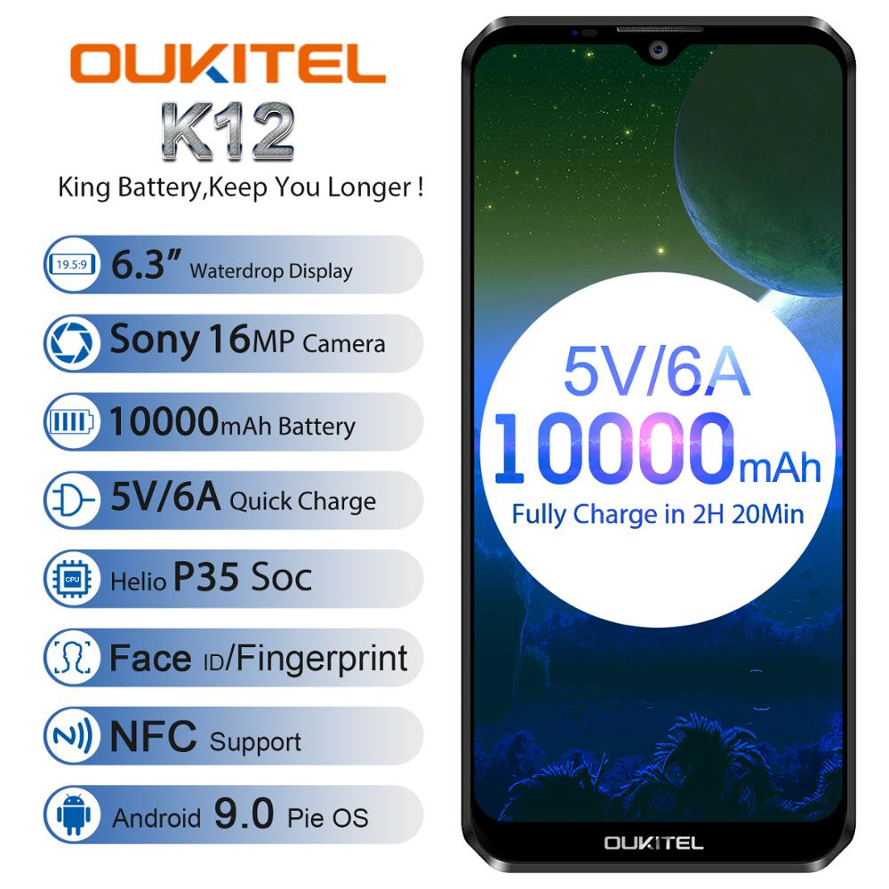 OUKITEL K12 6.3 Inch 4G LTE Cellphone WCDMA MTK6765 Octa 6G RAM 64G ROM Android 9.0 Mobile Phone NFC 10000mAh Smartphone Face ID