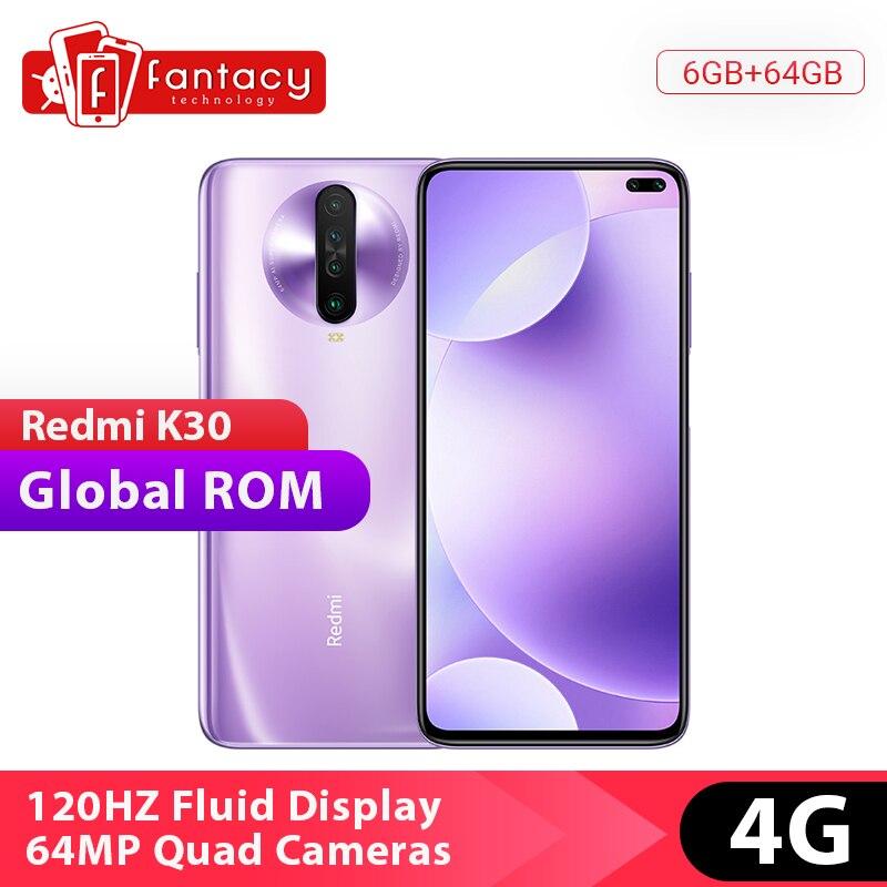 Global Rom Xiaomi Redmi K30 4G Snapdragon 730G 6GB 64GB Smartphone Octa Core 64MP Quad Camera 6.67 120HZ Fluid Screen 27W Charge